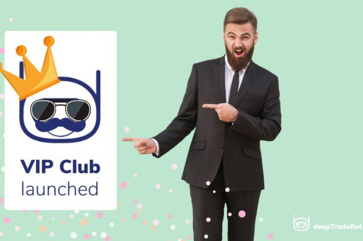 DeepTradeBot VIP Club