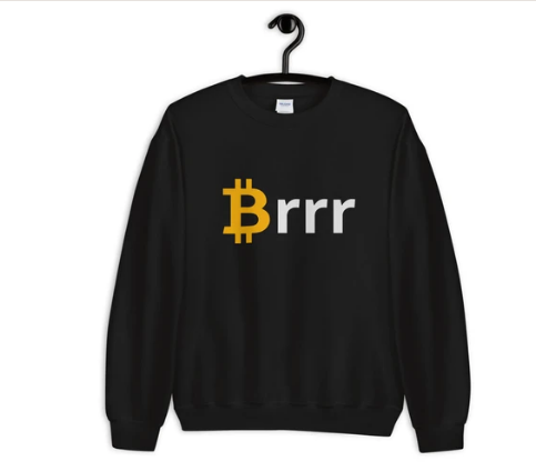Money Printer go brrr Bitcoin Sweatshirt